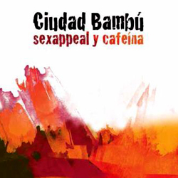ciudad-bambu-sexappealcafeina