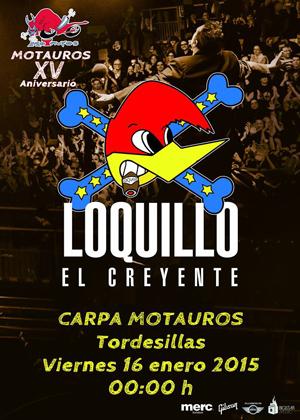 LOQUILLO 16.1.15 Tordesillas