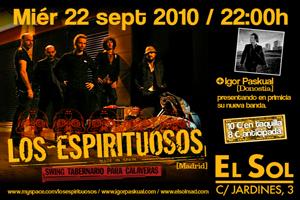 LOS ESPIRITUOSOS 22.9.10 Madrid